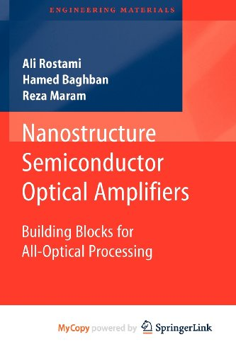 9783642149269: Nanostructure Semiconductor Optical Amplifiers: Building Blocks for All-Optical Processing