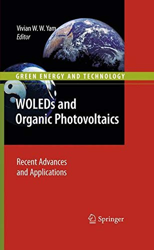9783642149344: WOLEDs and Organic Photovoltaics: Recent Advances and Applications (Green Energy and Technology)
