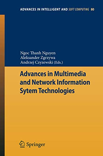 Advances in Multimedia and Network Information System Technologies: Ngoc-Thanh Nguyen