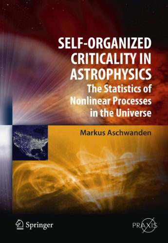 9783642150005: Self-Organized Criticality in Astrophysics: The Statistics of Nonlinear Processes in the Universe (Springer Praxis Books)