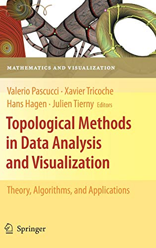 9783642150135: Topological Methods in Data Analysis and Visualization: Theory, Algorithms, and Applications (Mathematics and Visualization)