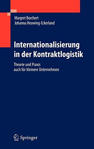 9783642150227: Internationalisierung in Der Kontraktlogistik: Theorie Und Praxis Auch Fur Kleinere Unternehmen