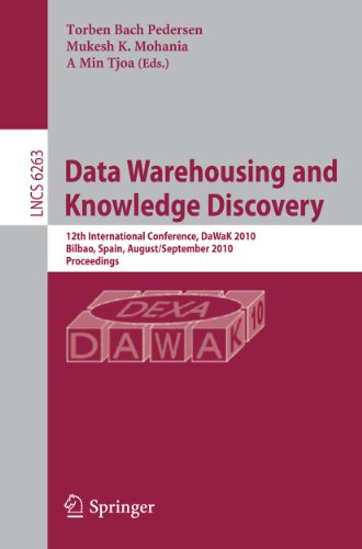 Data Warehousing and Knowledge Discovery: 12th International Conference, DaWaK 2010, Bilbao, Spain,...