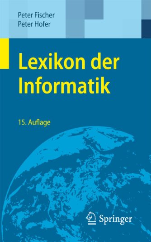 9783642151255: Lexikon der Informatik (German Edition)