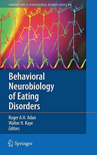Behavioral Neurobiology of Eating Disorders: Roger A. H. Adan
