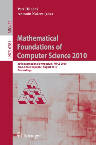 Mathematical Foundations of Computer Science 2010: 35th
