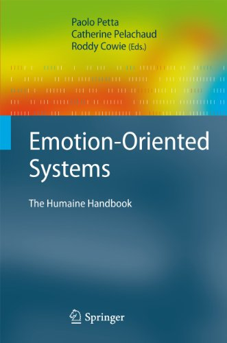 Emotion-oriented Systems (Hardcover): Roddy Cowie