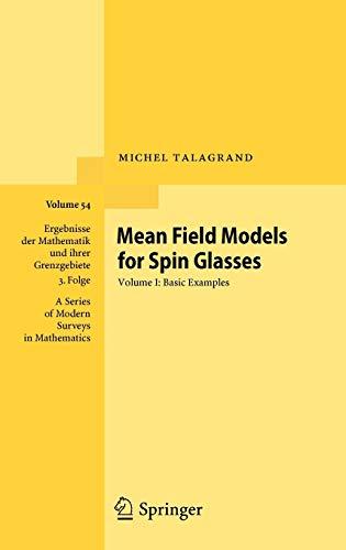 9783642152016: Mean Field Models for Spin Glasses: Volume I: Basic Examples (Ergebnisse der Mathematik und ihrer Grenzgebiete. 3. Folge/A Series of Modern Surveys in Mathematics)