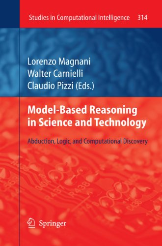 9783642152221: Model-Based Reasoning in Science and Technology: Abduction, Logic, and Computational Discovery (Studies in Computational Intelligence)