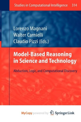 9783642152245: Model-Based Reasoning in Science and Technology: Abduction, Logic, and Computational Discovery