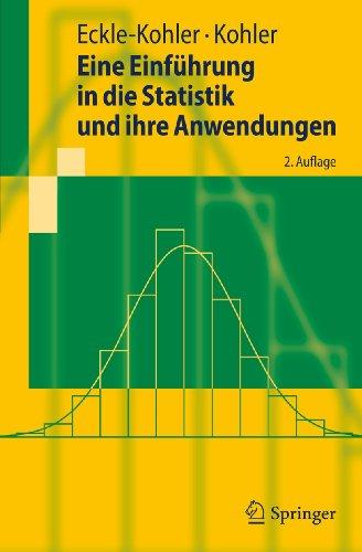 9783642152252: Eine Einf�hrung in die Statistik und ihre Anwendungen (Springer-Lehrbuch)