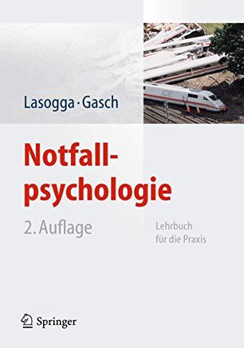 9783642153075: Notfallpsychologie: Lehrbuch für die Praxis