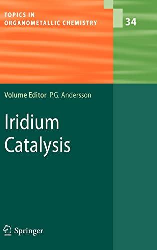 9783642153334: Iridium Catalysis (Topics in Organometallic Chemistry)