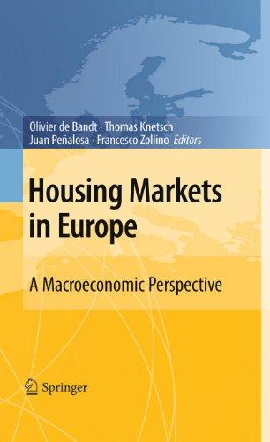 Housing Markets in Europe: A Macroeconomic Perspective - de Bandt Olivier, Knetsch Thomas, Peñalosa Juan, Zollino Francesco