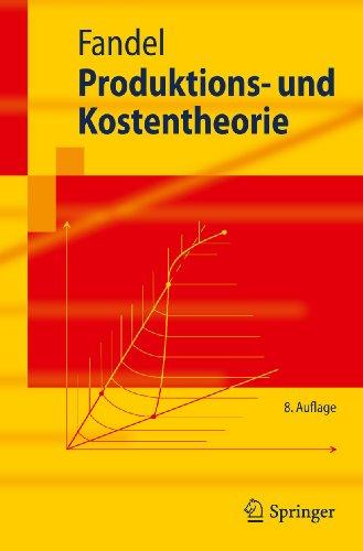 Produktions- und Kostentheorie - Günter Fandel