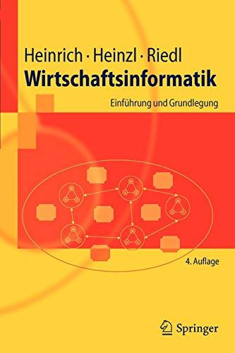 9783642154256: Wirtschaftsinformatik: Einfuhrung Und Grundlegung (Springer-Lehrbuch)