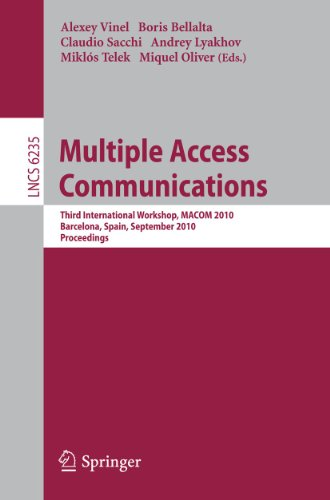 9783642154270: Multiple Access Communications: Third International Workshop, MACOM 2010, Barcelona, Spain, September 13-14, 2010, Proceedings (Lecture Notes in Computer Science)