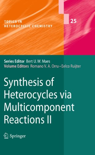 Synthesis of Heterocycles via Multicomponent Reactions II: Romano V. A. Orru