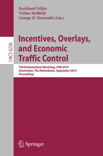 Incentives, Overlays, and Economic Traffic Control: Third