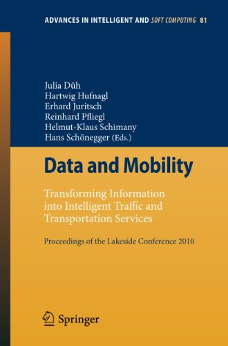 Data and Mobility Transforming Information into Intelligent Traffic and Transportation Services. ...