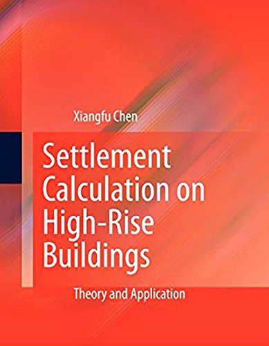 9783642155710: Settlement Calculation on High-Rise Buildings: Theory and Application