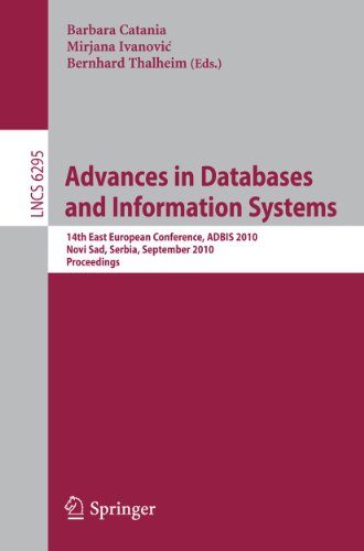 Advances in Databases and Information Systems: 14th East European Conference, ADBIS 2010, Novi Sad,...