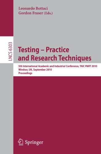 9783642155840: Testing: Academic and Industrial Conference - Practice and Research Techniques: 5th International Conference, TAIC PART 2010, Windsor, UK, September ... (Lecture Notes in Computer Science)