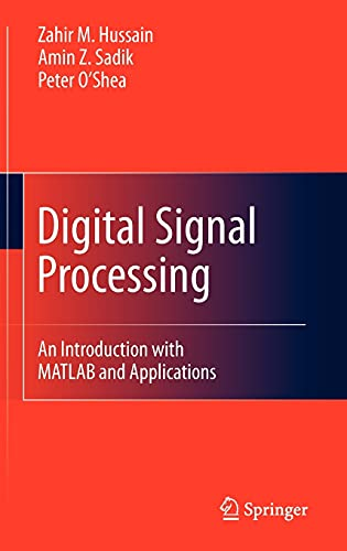 9783642155901: Digital Signal Processing: An Introduction with MATLAB and Applications