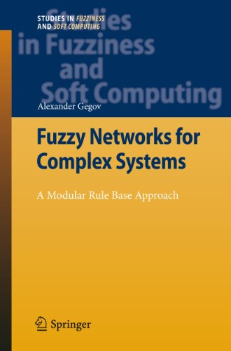 9783642155994: Fuzzy Networks for Complex Systems: A Modular Rule Base Approach (Studies in Fuzziness and Soft Computing)