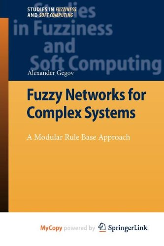 9783642156014: Fuzzy Networks for Complex Systems: A Modular Rule Base Approach
