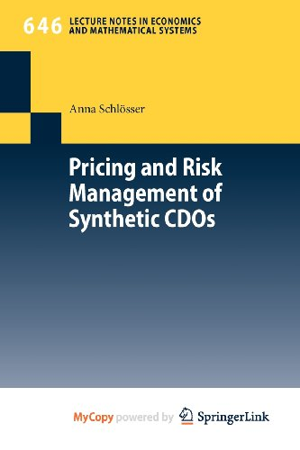 9783642156106: Pricing and Risk Management of Synthetic CDOs
