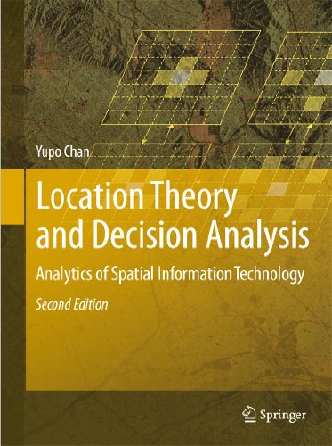 Location Theory and Decision Analysis: Yupo Chan