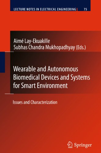 Wearable and Autonomous Biomedical Devices and Systems for Smart Environment: Aimé Lay-Ekuakille