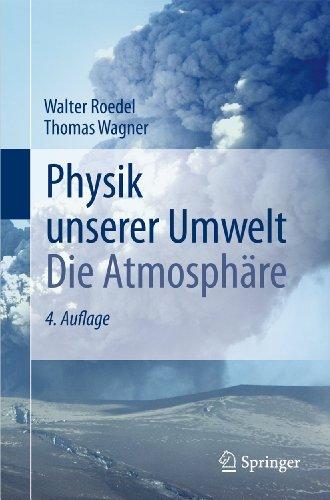 9783642157288: Physik unserer Umwelt: Die Atmosphäre (German Edition)