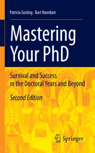 9783642158469: Mastering Your PhD: Survival and Success in the Doctoral Years and Beyond