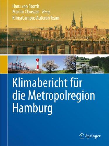 Klimabericht für die Metropolregion Hamburg - Storch Hans von, Claussen Martin