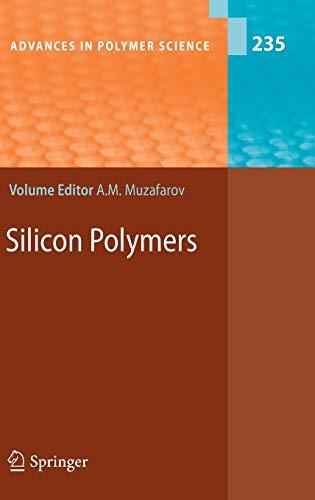 Silicon Polymers: Aziz Muzafarov