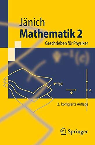 9783642161490: Mathematik 2: Geschrieben Fur Physiker (Springer-Lehrbuch)