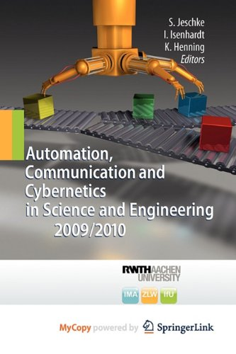 9783642162091: Automation, Communication and Cybernetics in Science and Engineering 2009/2010