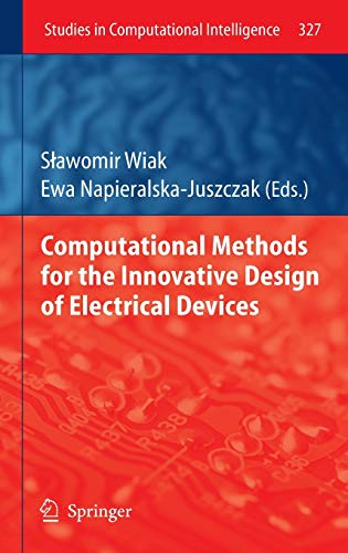 Computational Methods for the Innovative Design of Electrical Devices: Slawomir Wiak