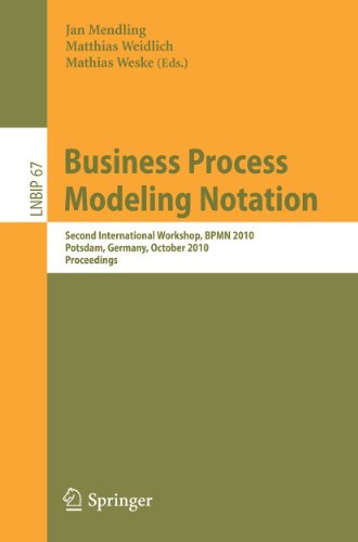 9783642162978: Business Process Modeling Notation: Second International Workshop, BPMN 2010, Potsdam, Germany, October 13-14, 2010 Proceedings (Lecture Notes in Business Information Processing)