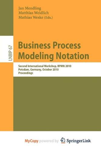 9783642162992: Business Process Modeling Notation: Second International Workshop, BPMN 2010, Potsdam, Germany, October 13-14, 2010 Proceedings
