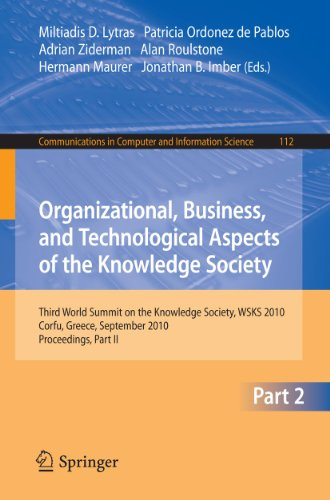 9783642163234: Organizational, Business, and Technological Aspects of the Knowledge Society: Third World Summit on the Knowledge Society, WSKS 2010, Corfu, Greece, ... in Computer and Information Science)