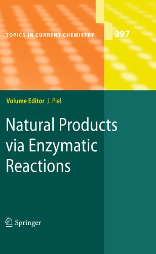 Natural Products via Enzymatic Reactions Topics in Current Chemistry