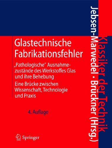 9783642164323: Glastechnische Fabrikationsfehler: