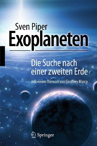 Exoplaneten: Die Suche nach einer zweiten Erde (German Edition) - Piper, Sven