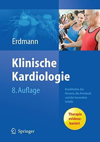 9783642164804: Klinische Kardiologie: Krankheiten des Herzens, des Kreislaufs und der herznahen Gefäße (German Edition)