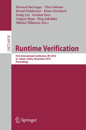 9783642166112: Runtime Verification: First International Conference, RV 2010, St. Julians, Malta, November 1-4, 2010. Proceedings: 6418 (Lecture Notes in Computer Science)