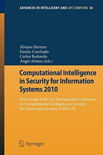 Computational Intelligence in Security for Information Systems 2010: Álvaro Herrero