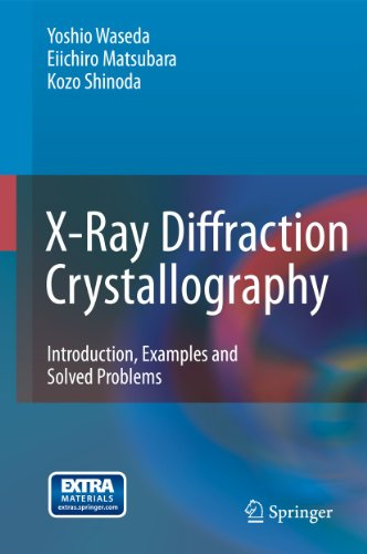 9783642166341: X-Ray Diffraction Crystallography: Introduction, Examples and Solved Problems